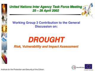 Working Group 3 Contribution to the General Discussion on: