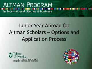 Junior Year Abroad for  Altman Scholars – Options and Application Process
