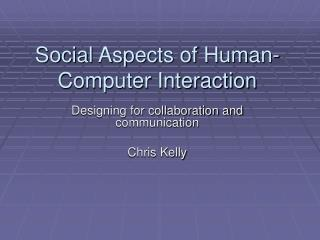Social Aspects of Human-Computer Interaction