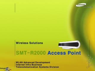 WLAN Advanced Development Internet Infra Business Telecommunication Systems Division