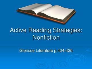 Active Reading Strategies: Nonfiction