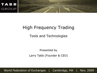 High Frequency Trading  Tools and Technologies
