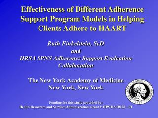 Effectiveness of Different Adherence Support Program Models in Helping Clients Adhere to HAART