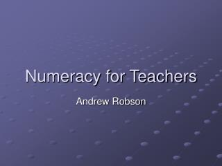 Numeracy for Teachers