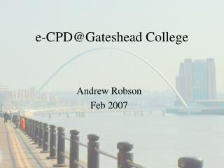 e-CPD@Gateshead College