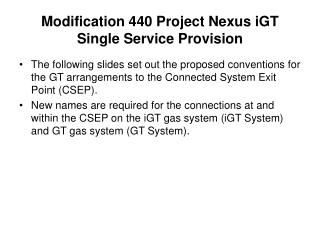 Modification 440 Project Nexus iGT Single Service Provision