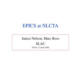 EPICS at NLCTA