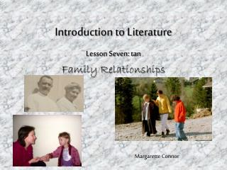 Introduction to Literature Lesson Seven: tan