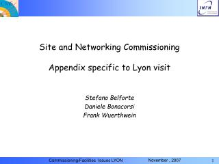 Site and Networking Commissioning Appendix specific to Lyon visit