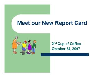 Meet our New Report Card