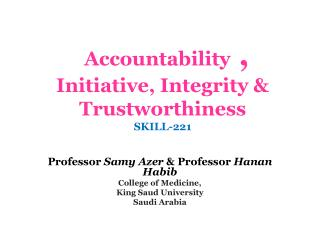 Accountability  ,  Initiative, Integrity & Trustworthiness SKILL-221
