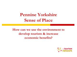 Pennine Yorkshire Sense of Place