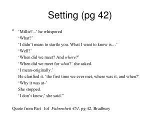 Setting (pg 42)