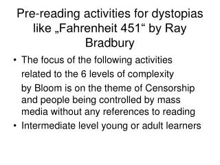 "Pre-reading activities for dystopias like ""Fahrenheit 451"" by Ray Bradbury"