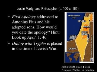 Justin Martyr and Philosopher c. 100-c. 165