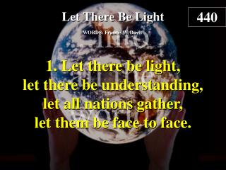 Let There Be Light (verse 1)