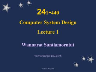 24 1 - 440 Computer System Design Lecture 1