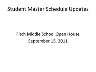 Student Master Schedule Updates