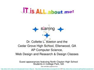 Dr. Collette L. Keeton and the  Cedar Grove High School, Ellenwood, GA AP Computer Science,