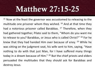Matthew 27:15-25
