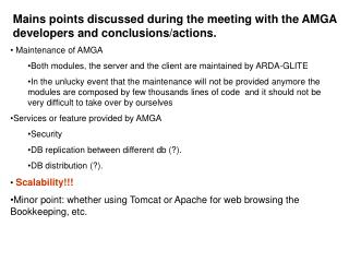 Mains points discussed during the meeting with the AMGA developers and conclusions/actions.