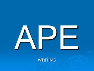 APE WRITING