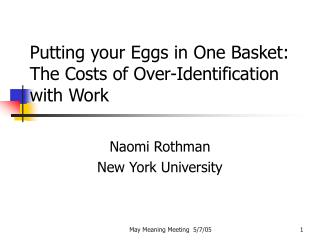Putting your Eggs in One Basket: The Costs of Over-Identification with Work