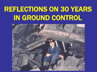 REFLECTIONS ON 30 YEARS IN GROUND CONTROL