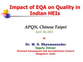 Impact of EQA on Quality in Indian HEIs