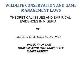 WILDLIFE CONSERVATION AND GAME MANAGEMENT LAWS