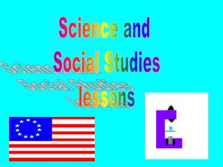 Science and  Social Studies  lessons