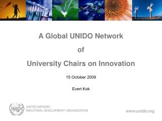 A Global UNIDO Network  of  University Chairs on Innovation