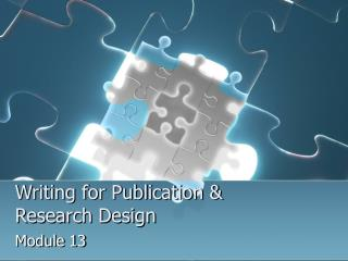 Writing for Publication  Research Design