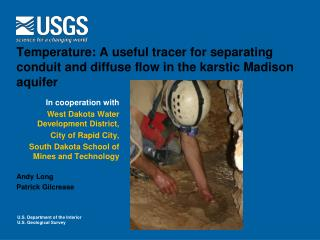 In cooperation with West Dakota Water Development District, City of Rapid City,
