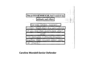 Caroline  Mondell:Senior  Defender