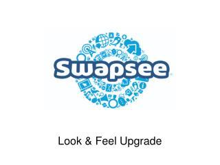 Look &  Feel Upgrade