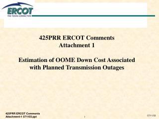 425PRR ERCOT Comments  Attachment 1