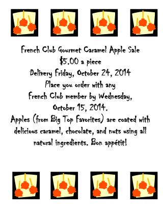 French Club Gourmet Caramel Apple Sale $5.00 a piece Delivery Friday, October 24, 2014