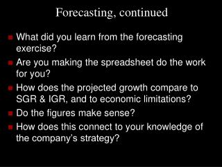 Forecasting, continued