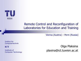 Olga Plaksina plaxina@ict.tuwien.ac.at