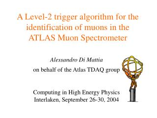 A Level-2 trigger algorithm for the identification of muons in the ATLAS Muon Spectrometer