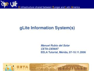 gLite Information System(s)