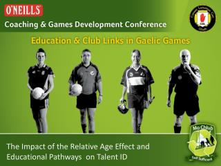 The Impact of the Relative Age Effect and Educational Pathways  on Talent ID