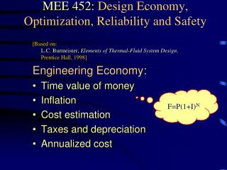 MEE 452:  Design Economy, Optimization, Reliability and Safety