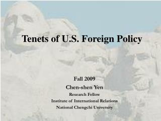 Tenets of U.S. Foreign Policy