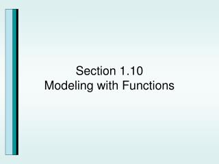 Section 1.10 Modeling with Functions