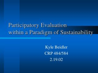 Participatory Evaluation within a Paradigm of Sustainability