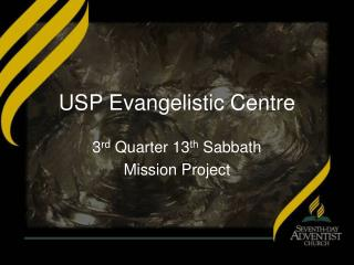 USP Evangelistic Centre