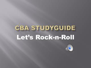 CBA STUDYGUIDE