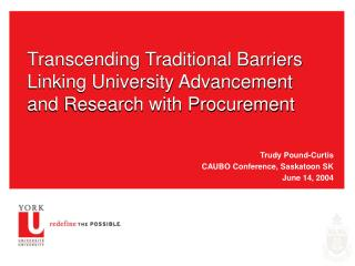 Transcending Traditional Barriers Linking University Advancement and Research with Procurement